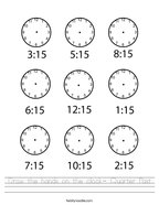 Draw the hands on the clock- Quarter Past Handwriting Sheet