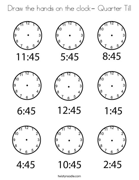 Draw the hands on the clock- Quarter Till Coloring Page