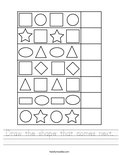 Draw the shape that comes next. Worksheet