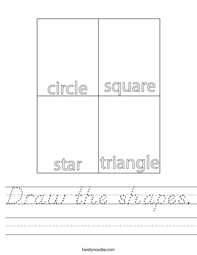 Draw the shapes. Worksheet