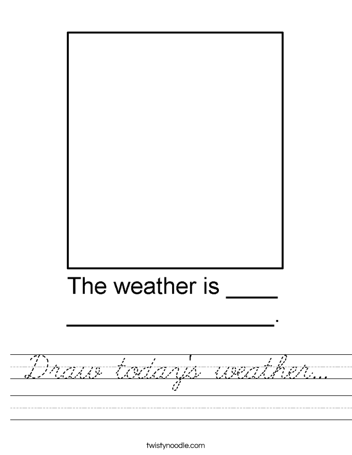 Draw today's weather... Worksheet