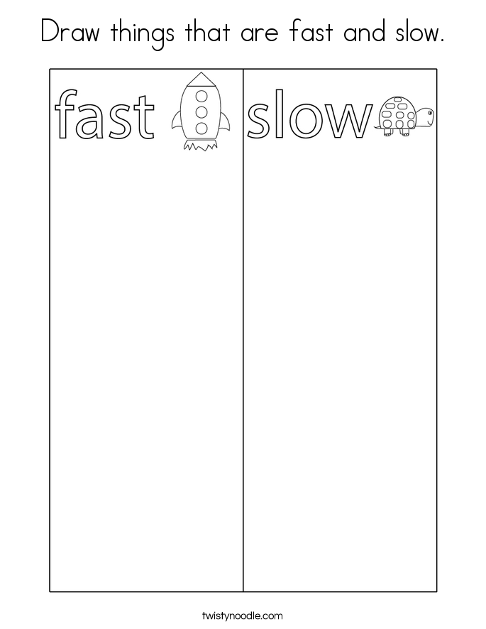 Draw things that are fast and slow. Coloring Page
