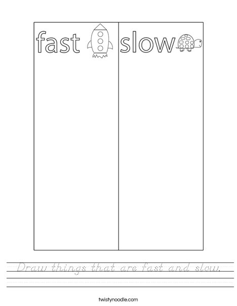 Draw things that are fast and slow. Worksheet