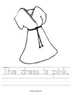 The dress is pink Handwriting Sheet