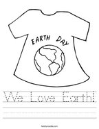 We Love Earth Handwriting Sheet