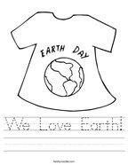 We Love Earth Handwriting Sheet