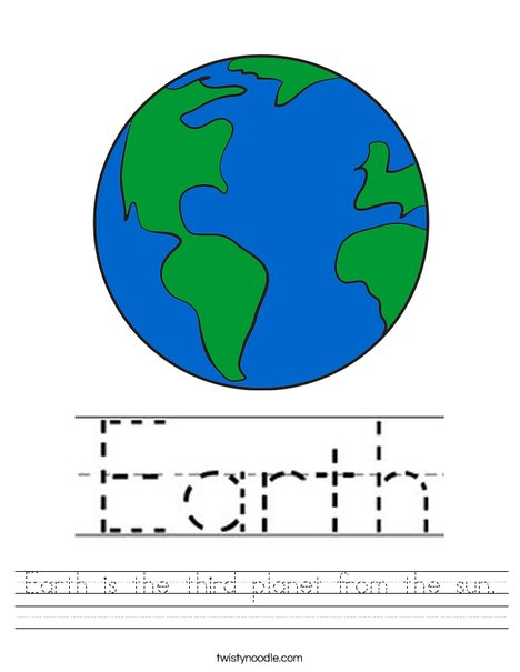 Earth is the third planet from the sun. Worksheet