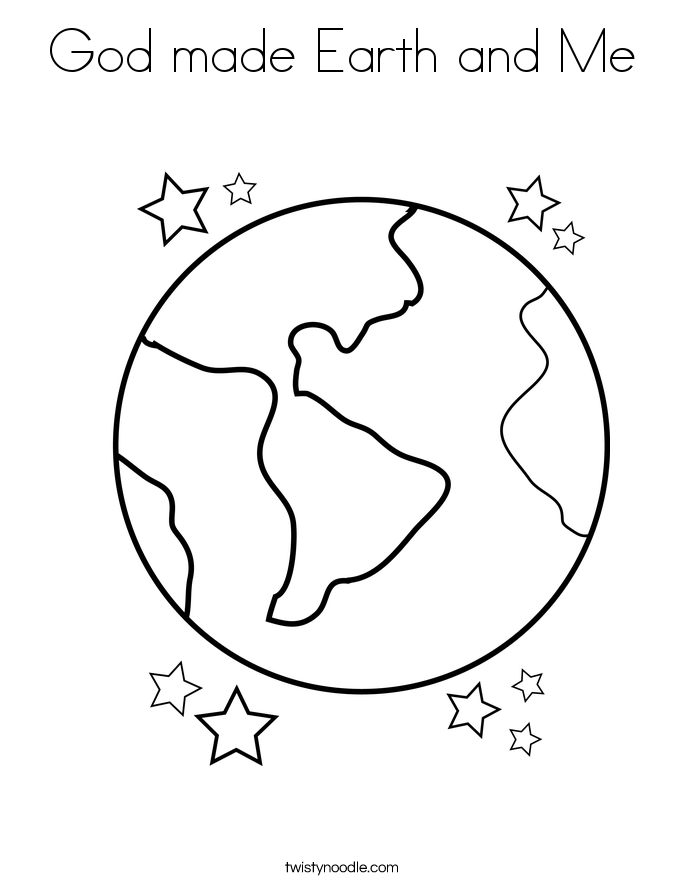 God Made Earth And Me Coloring Page Twisty Noodle
