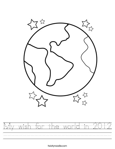 My wish for the world in 2012 Worksheet - Twisty Noodle