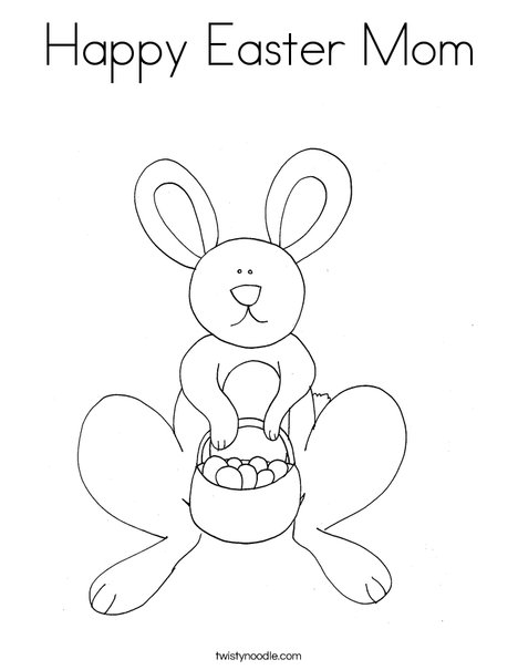 Happy Easter Mom Coloring Page Twisty Noodle