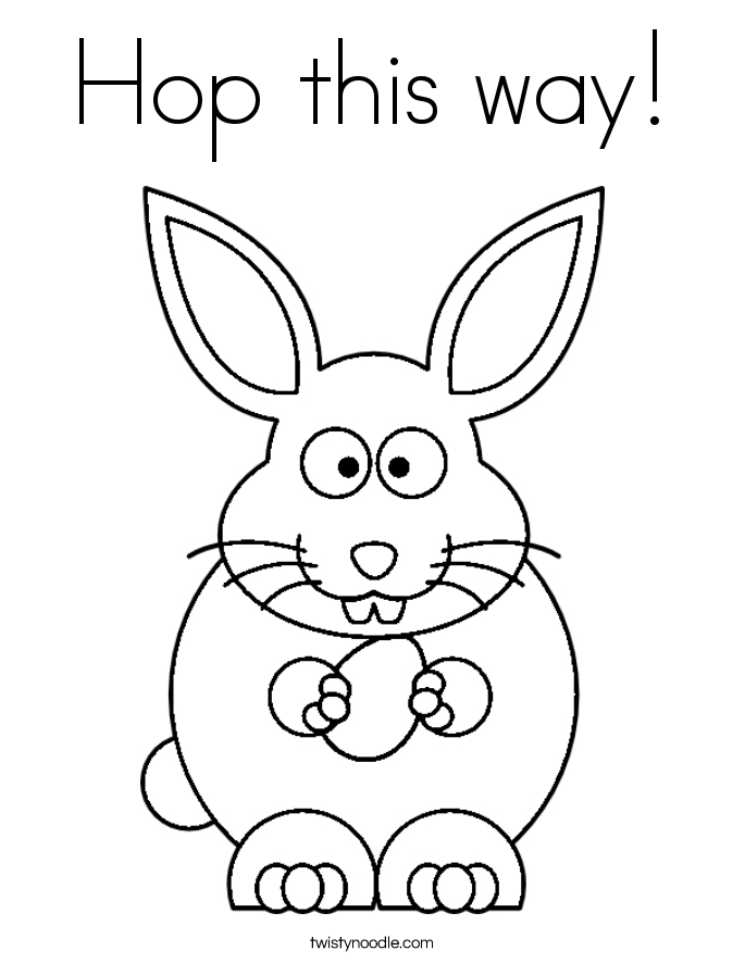 Hop this way! Coloring Page