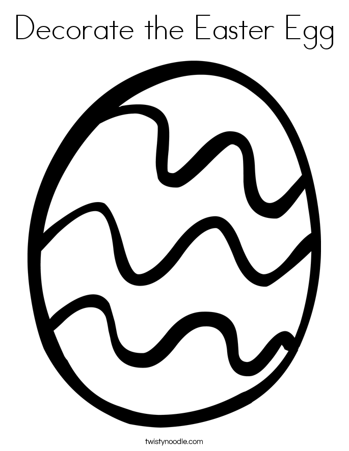 Decorate The Easter Egg Coloring Page Twisty Noodle Egg Colouring Page