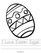 I Love Easter Eggs Handwriting Sheet