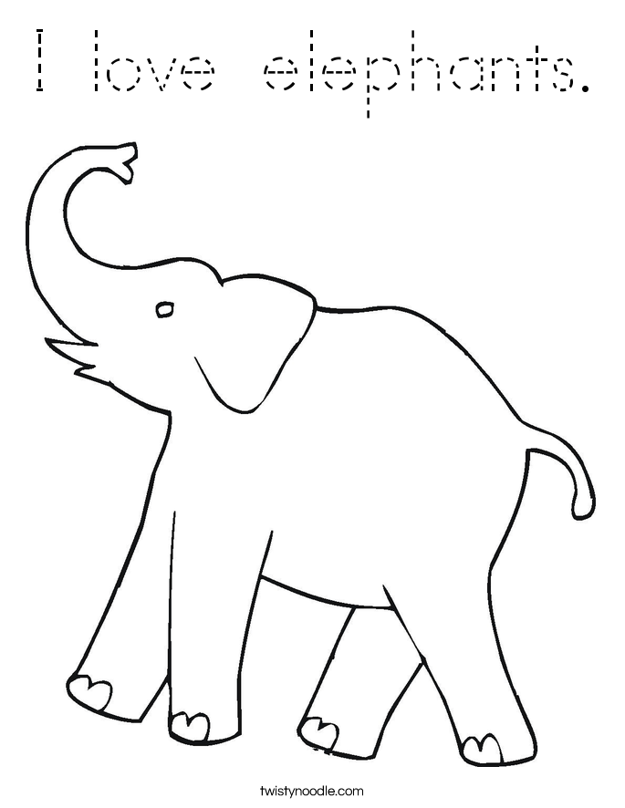 I Love Elephants Coloring Page Tracing Twisty Noodle