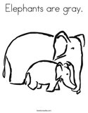 Elephants are gray Coloring Page