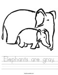 Elephants are gray. Worksheet