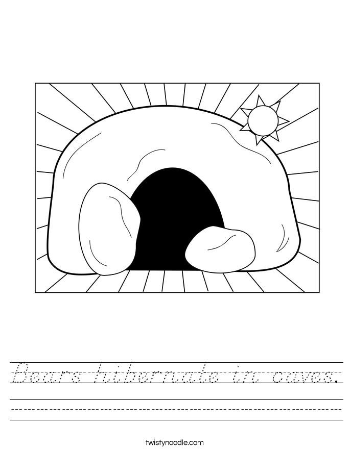 Bears hibernate in caves. Worksheet