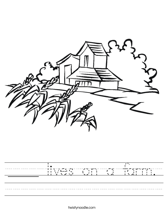 ____ lives on a farm. Worksheet