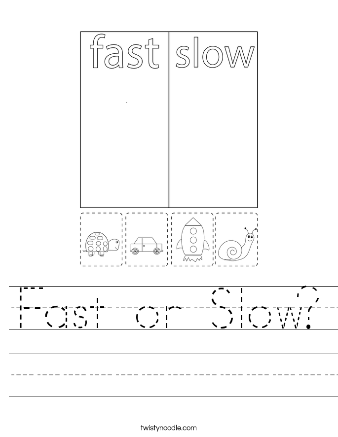 Fast or Slow? Worksheet
