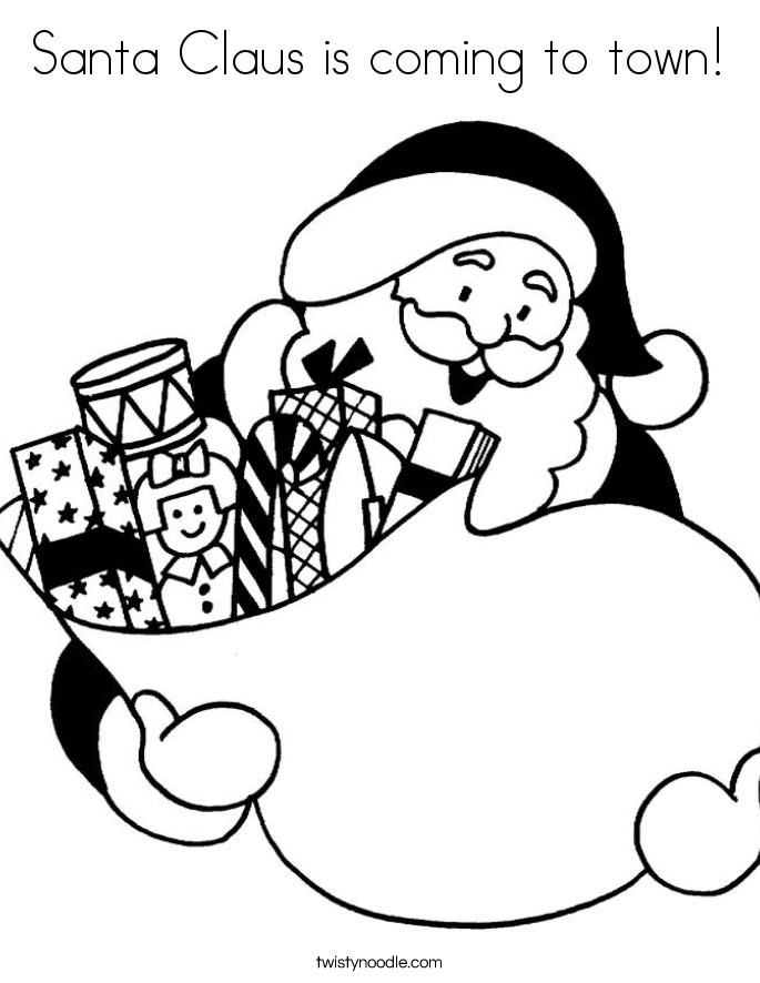 Santa claus is coming to town coloring page twisty noodle for Christmas town coloring pages