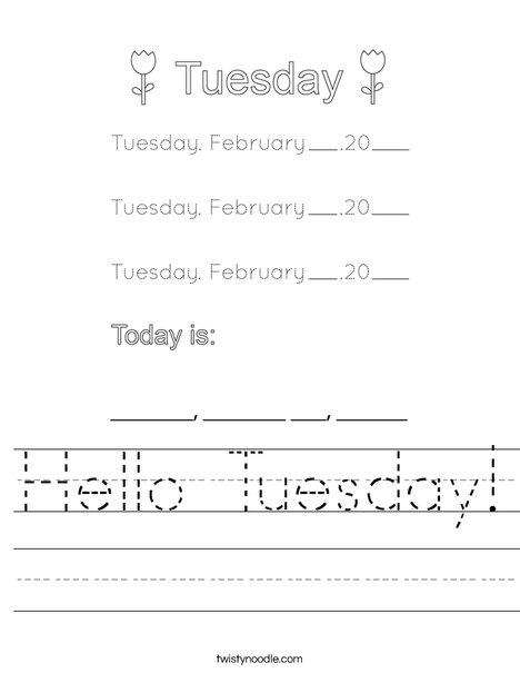 February- Hello Tuesday Worksheet