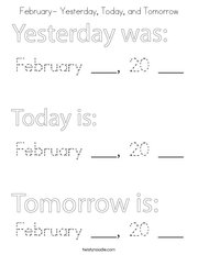 February- Yesterday, Today, and Tomorrow Coloring Page