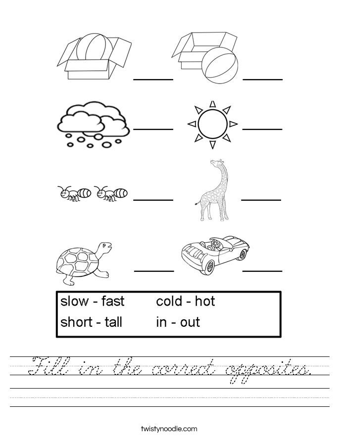 Fill in the correct opposites. Worksheet