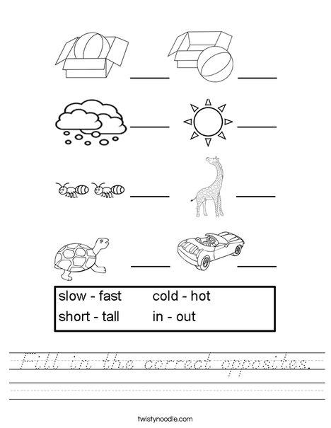 Fill in the correct opposites. Worksheet