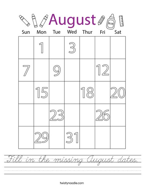 Fill in the missing August dates. Worksheet