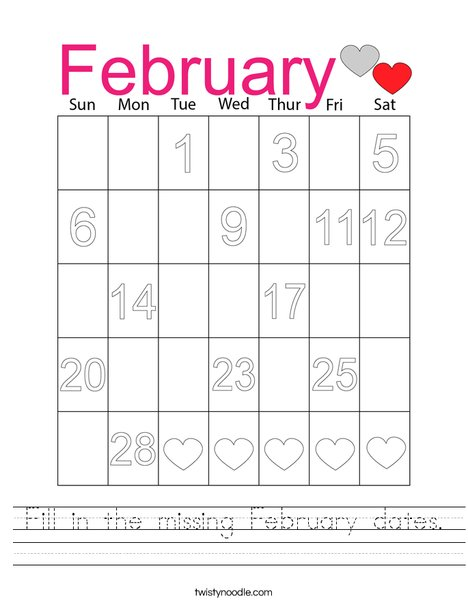 Fill in the missing February dates. Worksheet