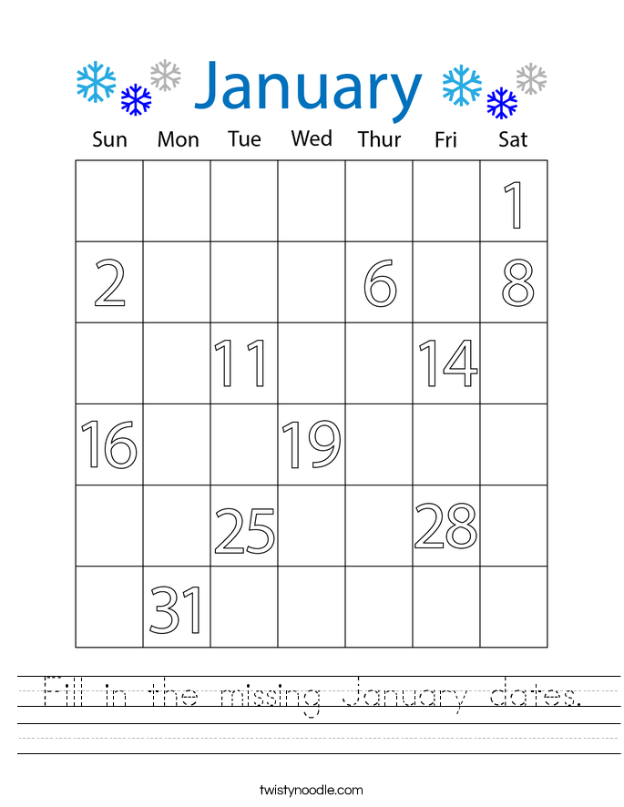 Fill in the missing January dates. Worksheet
