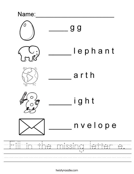Fill in the missing letter e. Worksheet