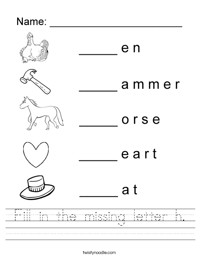 Fill in the missing letter h. Worksheet