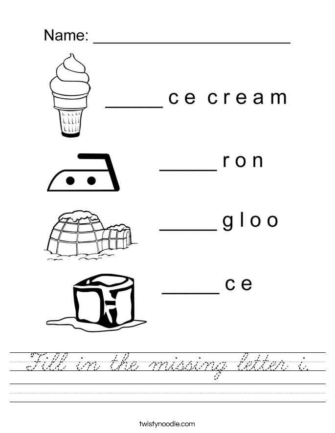Fill in the missing letter i. Worksheet