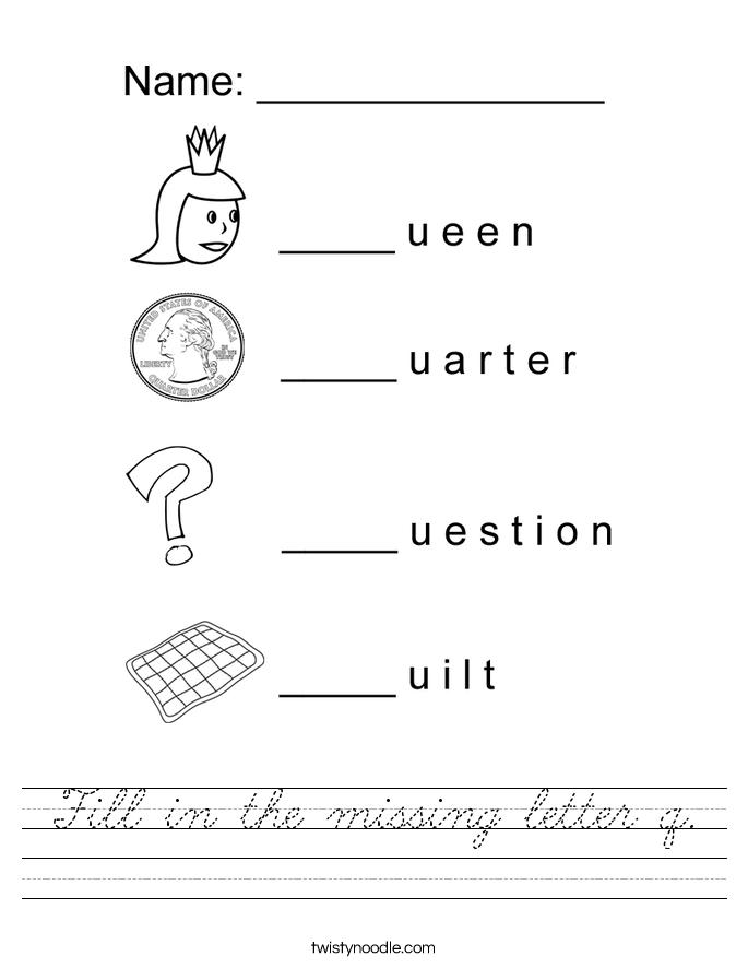 Fill in the missing letter q. Worksheet