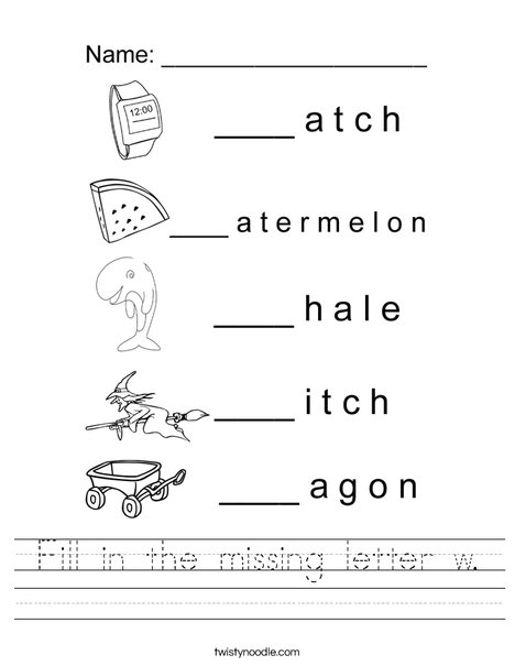 Fill in the missing letter w. Worksheet