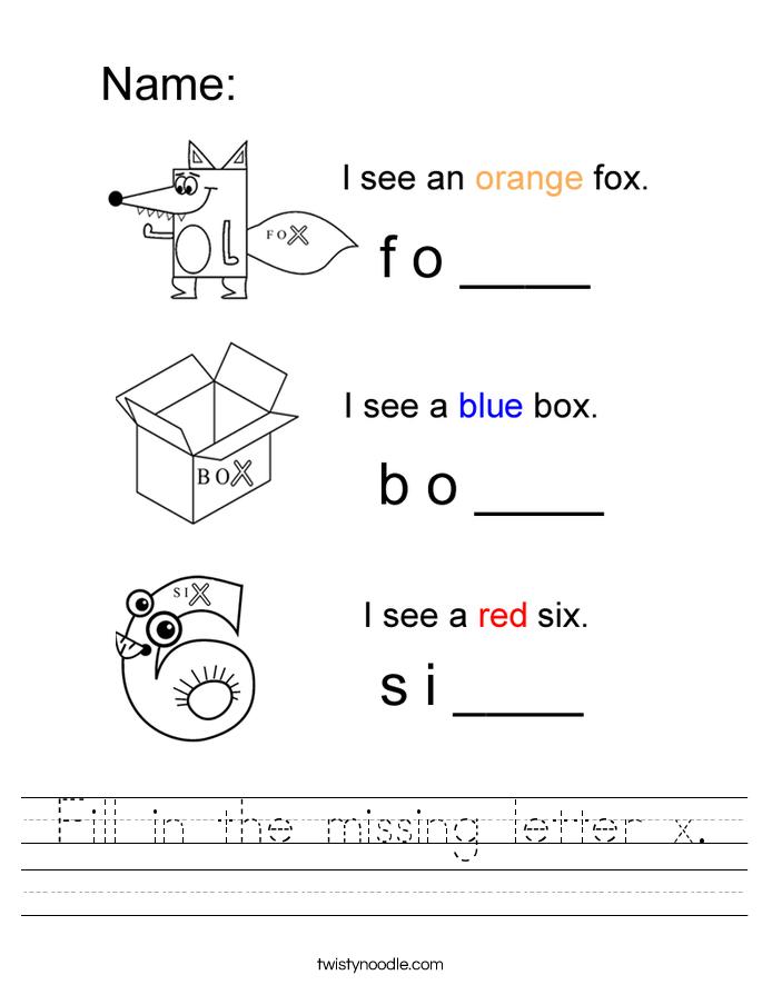 Fill in the missing letter x. Worksheet