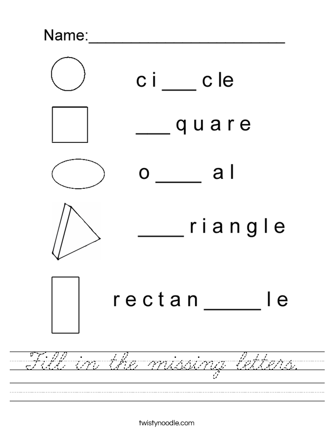 Fill in the missing letters.  Worksheet