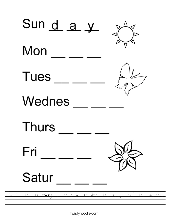 Fill in the missing letters to make the days of the week. Worksheet