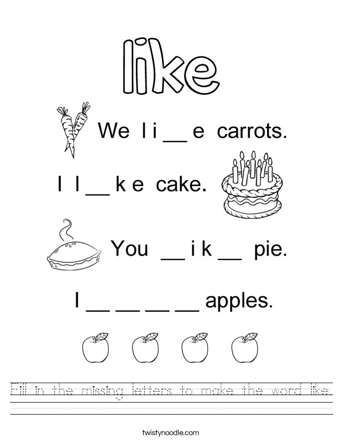 Fill in the missing letters to make the word like. Worksheet