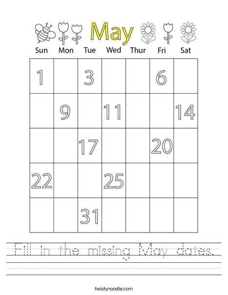 Fill in the missing May dates. Worksheet