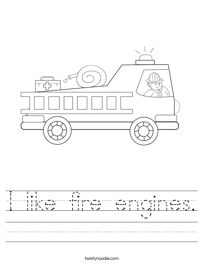 I like fire engines. Worksheet