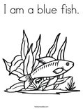 I am a blue fish.Coloring Page