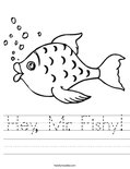 Hey, Mr. Fishy! Worksheet