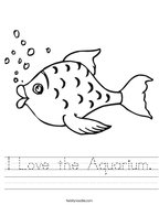 I Love the Aquarium Handwriting Sheet