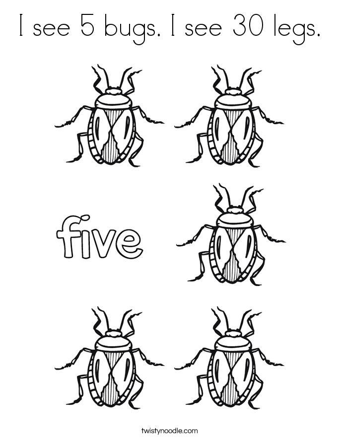 I see 5 bugs. I see 30 legs. Coloring Page