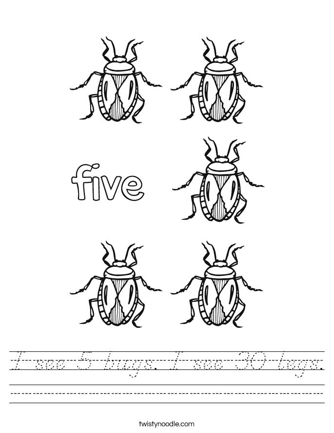 I see 5 bugs. I see 30 legs. Worksheet