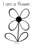 I am a flower. Coloring Page