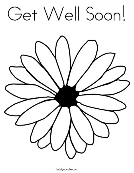 photograph about Get Well Soon Printable identified as Consider Properly Before long Coloring Site - Twisty Noodle