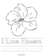 I Love Flowers Handwriting Sheet